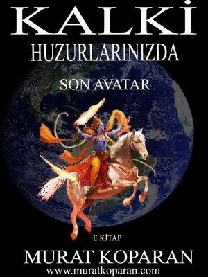 cover image of KALKİ HUZURLARINIZDA