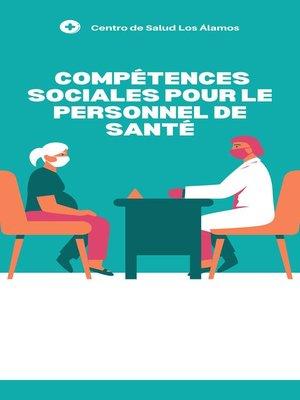 cover image of Compétences sociales pour le personnel desanté
