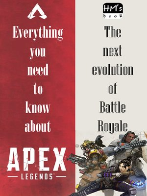 cover image of Everything you need to know about Apex Legends