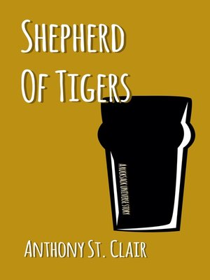 cover image of Shepherd of Tigers