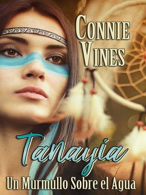cover image of Tanayia Un Murmullo Sobre el Agua