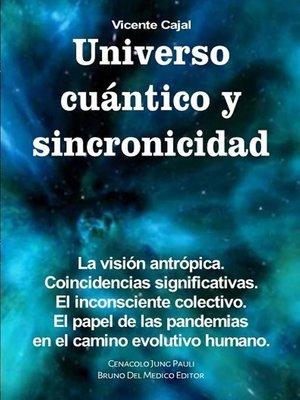 cover image of Universo cuántico y sincronicidad