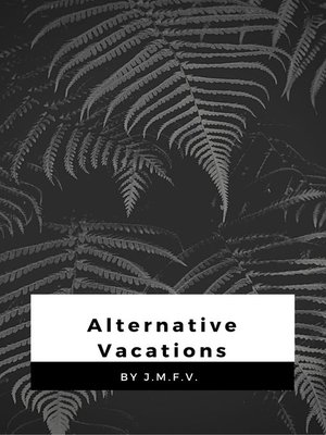 cover image of Alternative Vacations