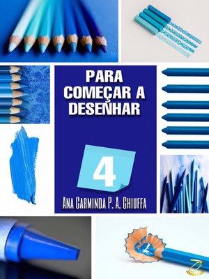 cover image of PARA COMEÇAR a DESENHAR 4