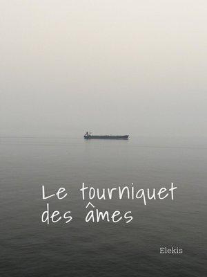 cover image of Le Tourniquet des âmes