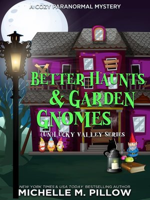 cover image of Better Haunts and Garden Gnomes