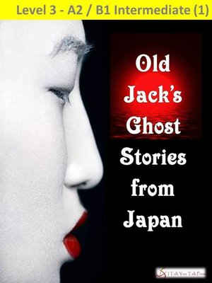 cover image of Old Jack's Ghost Stories from Japan