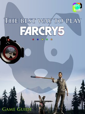 cover image of The best way to play Far Cry 5