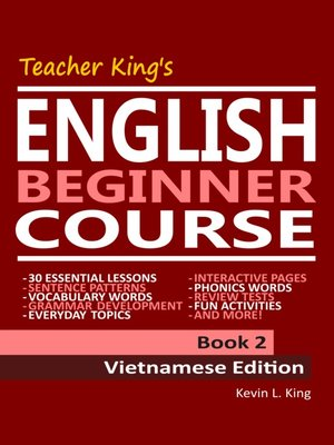 cover image of Teacher King's English Beginner Course Book 2--Vietnamese Edition