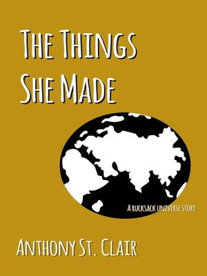 cover image of The Things She Made