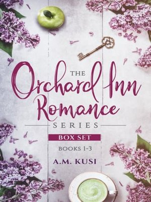 cover image of The Orchard Inn Romance Series Boxset