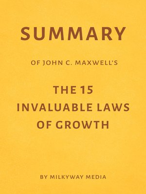cover image of Summary of John C. Maxwell's the 15 Invaluable Laws of Growth