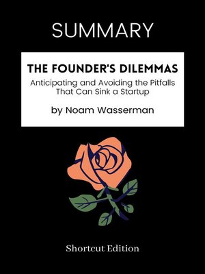 cover image of SUMMARY--The Founder's Dilemmas