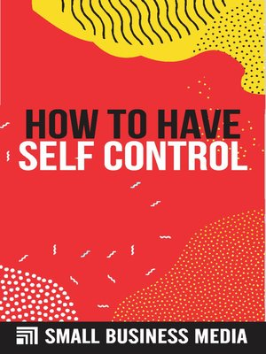 cover image of How to Have self control