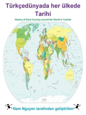 cover image of Türkçedünyada her ülkede Tarihi