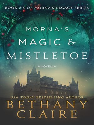 cover image of Morna's Magic & Mistletoe--A Novella
