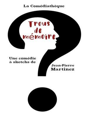 cover image of Trous de mémoire