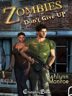 cover image of Zombies Don't Give Up