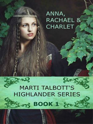 cover image of Marti Talbott's Highlander Series, Volume 1