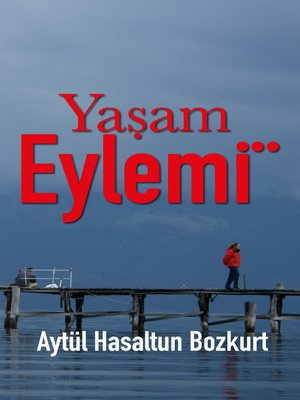 cover image of Yaşam Eylemi