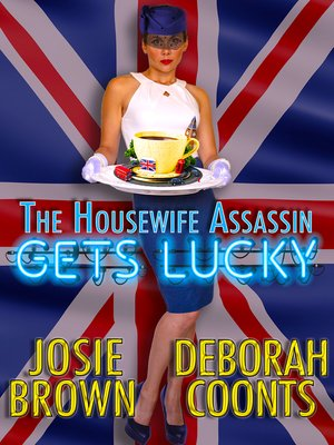 cover image of The Housewife Assassin Gets Lucky