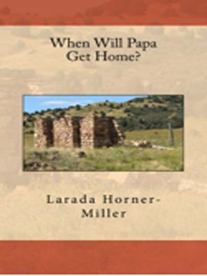 cover image of When Will Papa Get Home?