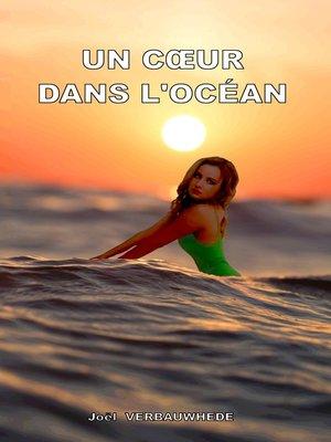 cover image of Un coeur dans l'océan