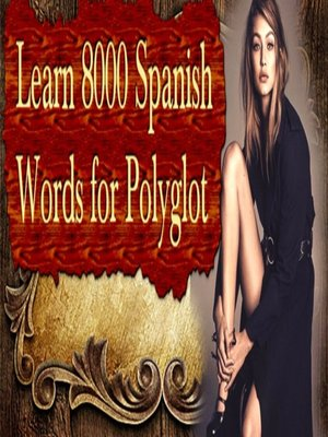cover image of Learn 8000 Spanish Words for Polyglot