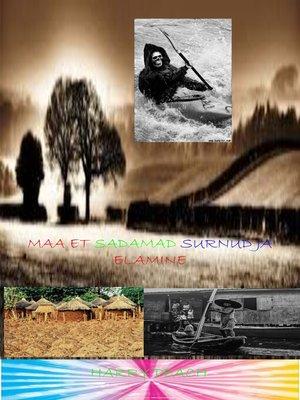 cover image of MAA ET SADAMAD SURNUD JA ELAMINE