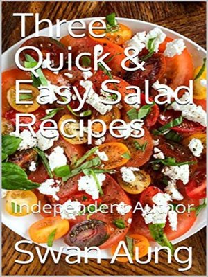 cover image of Three Quick & Easy Salad Recipes