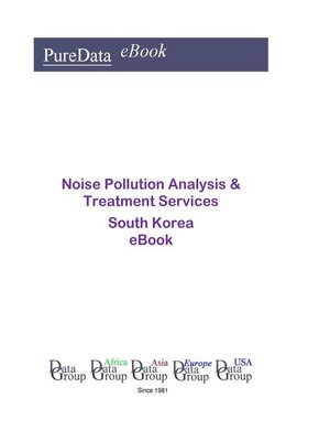 cover image of Noise Pollution Analysis & Treatment Services in South Korea