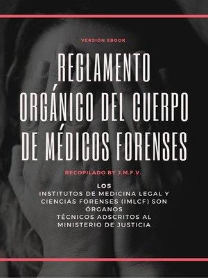 cover image of Reglamento Orgánico del Cuerpo de Médicos Forenses