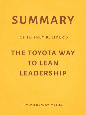 cover image of Summary of Jeffrey K. Liker's the Toyota Way to Lean Leadership