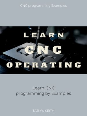 cover image of Learn  CNC Operating