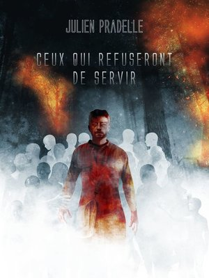 cover image of Ceux qui refuseront de servir