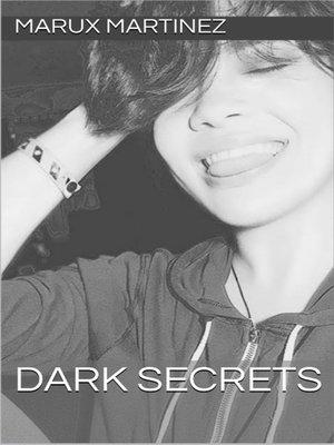 cover image of Dark Secrets