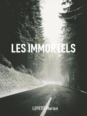 cover image of Les Immortels