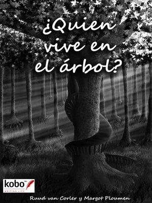 cover image of Quien vive en el árbol?