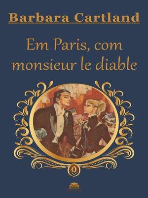 cover image of Em Paris, com monsieur le diable