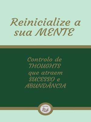 cover image of REINICIALIZE a SUA MENTE