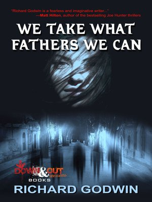 cover image of We Take What Fathers We Can