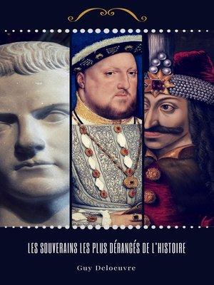 cover image of Les Souverains les plus dérangés de l'histoire