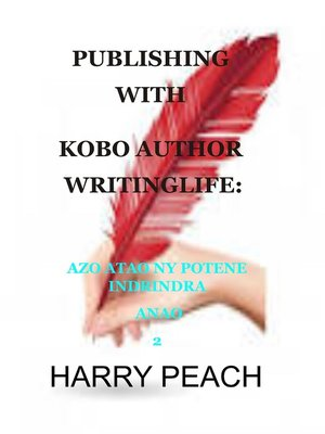 cover image of PUBLISHING WITH KOBO AUTHOR WRITINGLIFE
