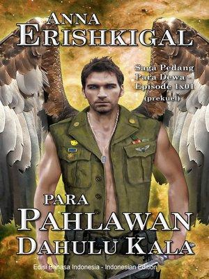 cover image of Para Pahlawan Dahulu Kala