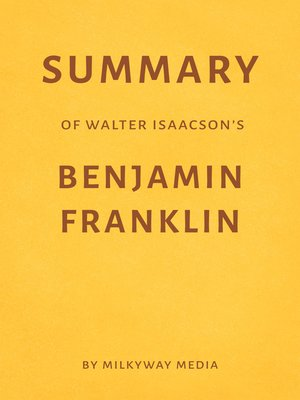 cover image of Summary of Walter Isaacson's Benjamin Franklin
