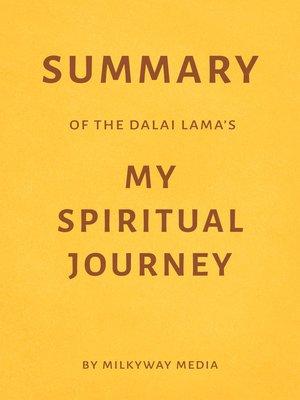 cover image of Summary of the Dalai Lama's My Spiritual Journey
