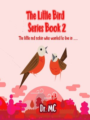 cover image of The Little Bird Series Book 2