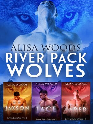 cover image of River Pack Wolves Box Set
