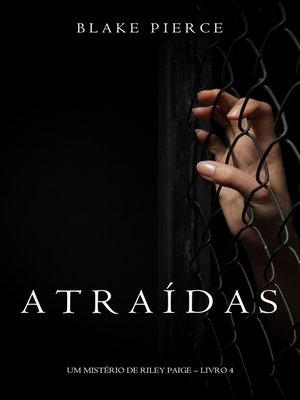 cover image of Atraídas
