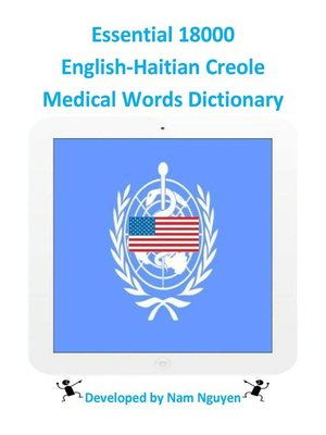 cover image of Essential 18000 English-Haitian Creole Medical Words Dictionary
